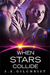 When Stars Collide (The Darkon Warrior Series, #3)