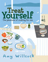 Cooking for One: 150 Delicious Recipes to Treat Yourself