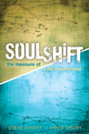 SoulShift: The Measure of a Life Transformed