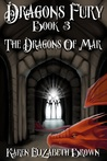 Dragon's Fury (The Dragons of Mar, #3)
