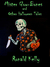 Mister Glow-Bones and Other Halloween Tales by Ronald Kelly