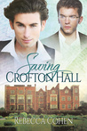 Saving Crofton Hall (Stately Passions #1)