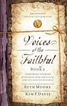 Voices of the Faithful - Book 2: Inspiring Stories of Courage from Christians Serving Around the World