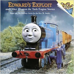 Edward's Exploit and Other Thomas the Tank Engine Stories by Wilbert Awdry