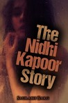 The Nidhi Kapoor Story