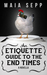 An Etiquette Guide to the End Times: A Novella