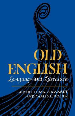 Old English by Albert H. Marckwardt