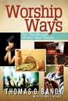 Worship Ways: For the People Within Your Reach