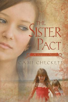 The Sister Pact by Cami Checketts