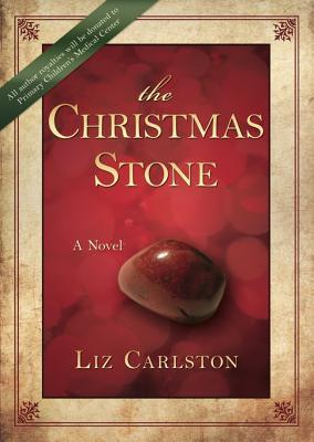 The Christmas Stone by Liz Carlston