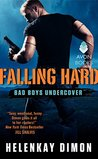 Falling Hard (Bad Boys Undercover, #2)