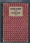 Schlump: The Story of an Unknown Soldier