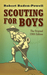 Scouting for Boys: The Original 1908 Edition