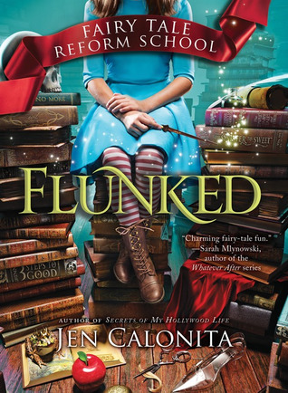 Flunked (Fairy Tale Reform School, #1)