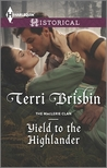 Yield to the Highlander (The MacLerie Clan #8)