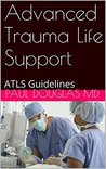 Advanced Trauma Life Support: ATLS Guidelines