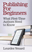 Publishing for Beginners: W...