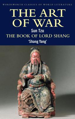 The Art of War/The Book Of Lord Shang by Sun Tzu