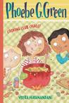 Cooking Club Chaos! (Phoebe G. Green, #4)