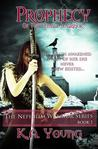Prophecy of the Female Warrior (Nephilim Warrior Series, Book 1)