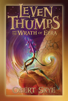 Leven Thumps and the Wrath of Ezra (Leven Thumps, #4)