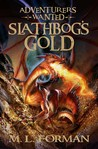 Slathbog's Gold (Adventurers Wanted, #1)