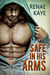 Safe in His Arms (Safe, #1)