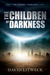 The Children of Darkness (The Seekers, #1)