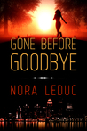 Gone Before Goodbye (Love & Mystery in the--6-oh-3, #1)