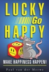 Lucky Go Happy by Paul Van Der Merwe