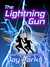 The Lightning Gun (Code nam...