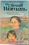 The Small Woman: The Story of Gladys Aylward of China