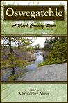 Oswegatchie: A North Country River