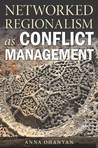 Networked Regionalism as Conflict Management