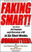 Faking Smart! Get Hired, Ge...