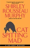 Cat Spitting Mad (Joe Grey, #6)