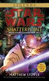 Shatterpoint by Matthew Woodring Stover