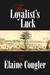The Loyalist's Luck (Book 2)
