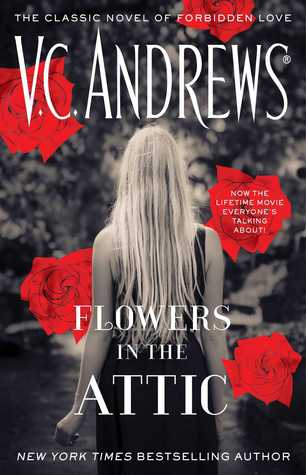 Flowers in the Attic (Dollanganger, #1)