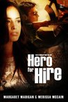 Hero for Hire (Tales From Beyond the End, #1)