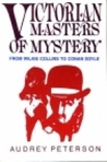 Victorian Masters of Mystery: From Wilkie Collins to Conan Doyle
