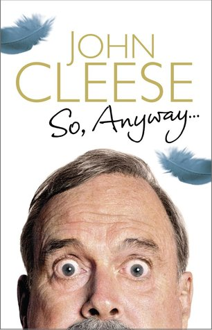 so anyway by john cleese reviews discussion