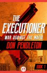 War Against the Mafia (The Executioner, #1)