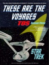 These Are The Voyages: TOS Season Three (These Are the Voyages, #3)