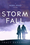 Storm Fall (Rebel Wing, #2)