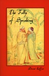The Folly Of Speaking: The Seventh Tale
