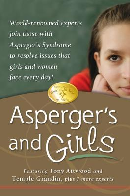 Asperger's and Girls by Tony Attwood