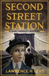 Second Street Station (Mary Handley Mystery #1)