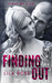 Finding Out (Hawks Motorcycle Club, #2.5)