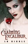 Claiming Excalibur by L.H. Nicole